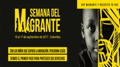 """""""Soy migrante y necesito tu voz"""": Semana del migrante del 11 al 17 de septiembre"""