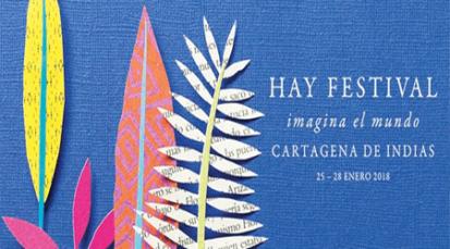 Estos son los invitados especiales al Hay Festival Cartagena de Indias 2018